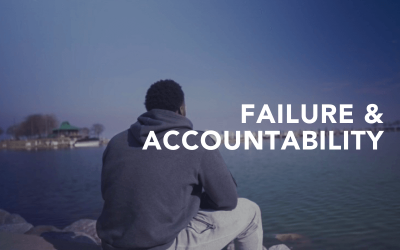 How I Learned To Let Go of Failures & Hold Myself Accountable